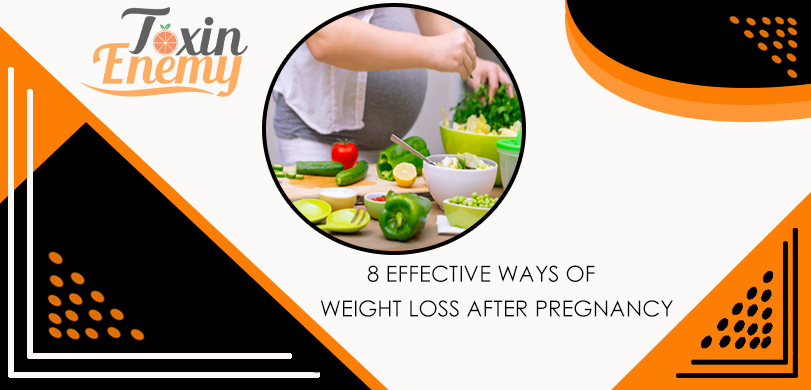 8 Effective ways of weight loss after pregnancy